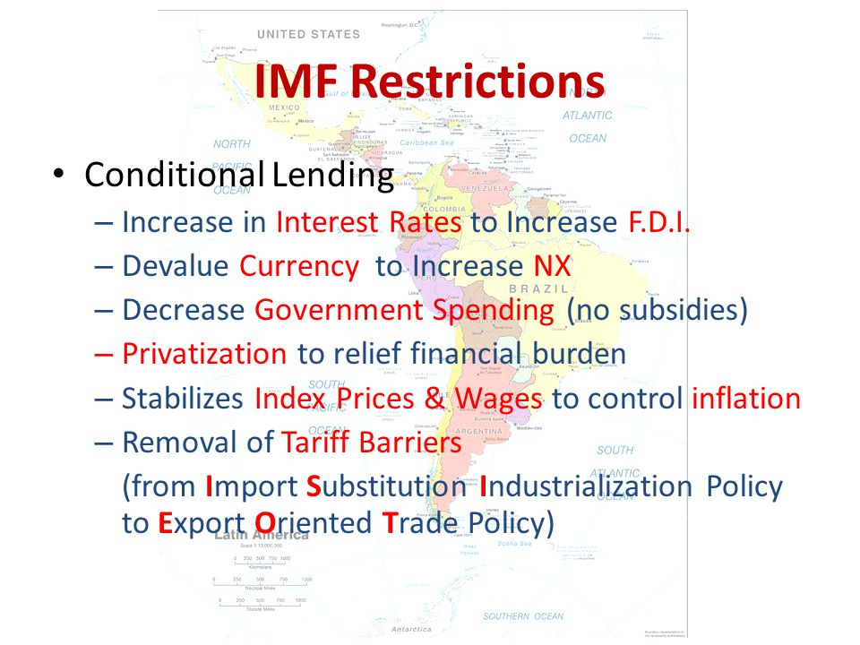 IMF Restrictions Conditional Lending – Increase in Interest Rates to Increase F.D.I.
