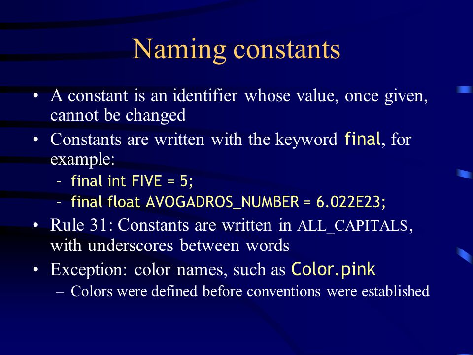 style rules ii names and naming overview today we will discuss