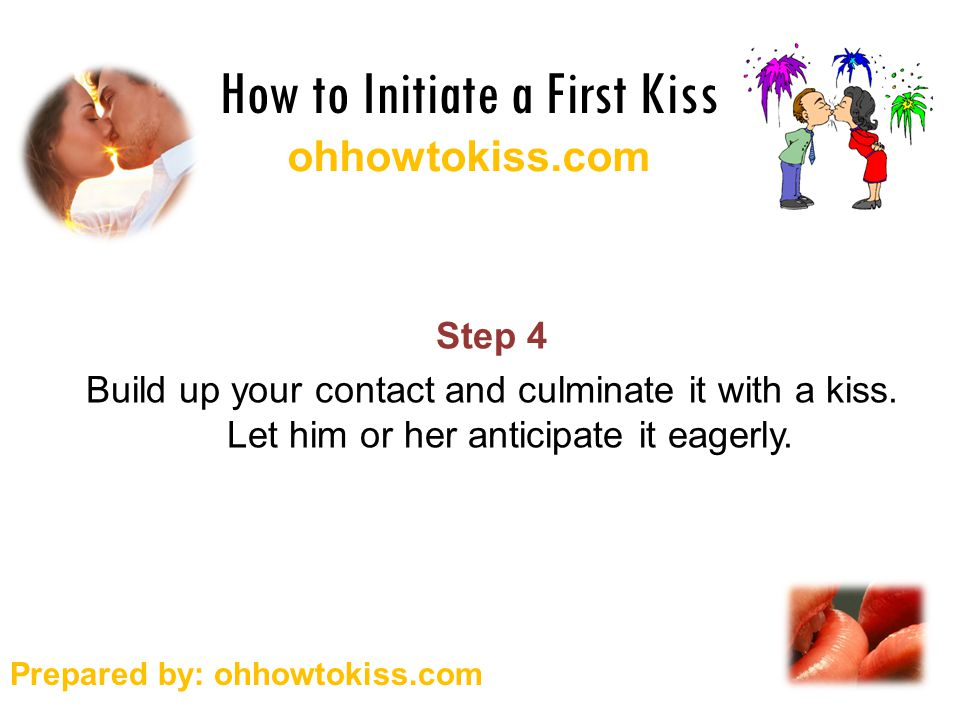 How to initiate a first kiss