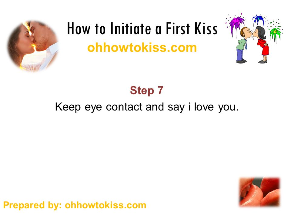 what to say after the first kiss