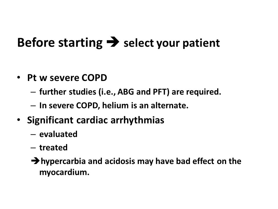 Pt w severe COPD – further studies (i.e., ABG and PFT) are required.