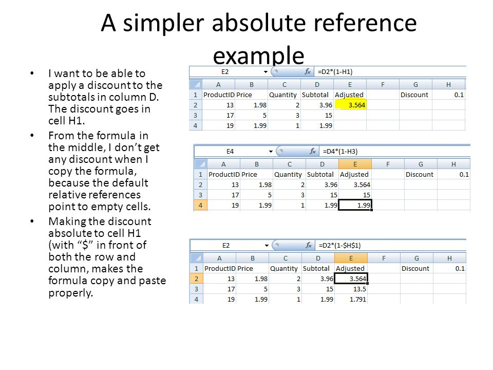 A simpler absolute reference example I want to be able to apply a discount to the subtotals in column D.