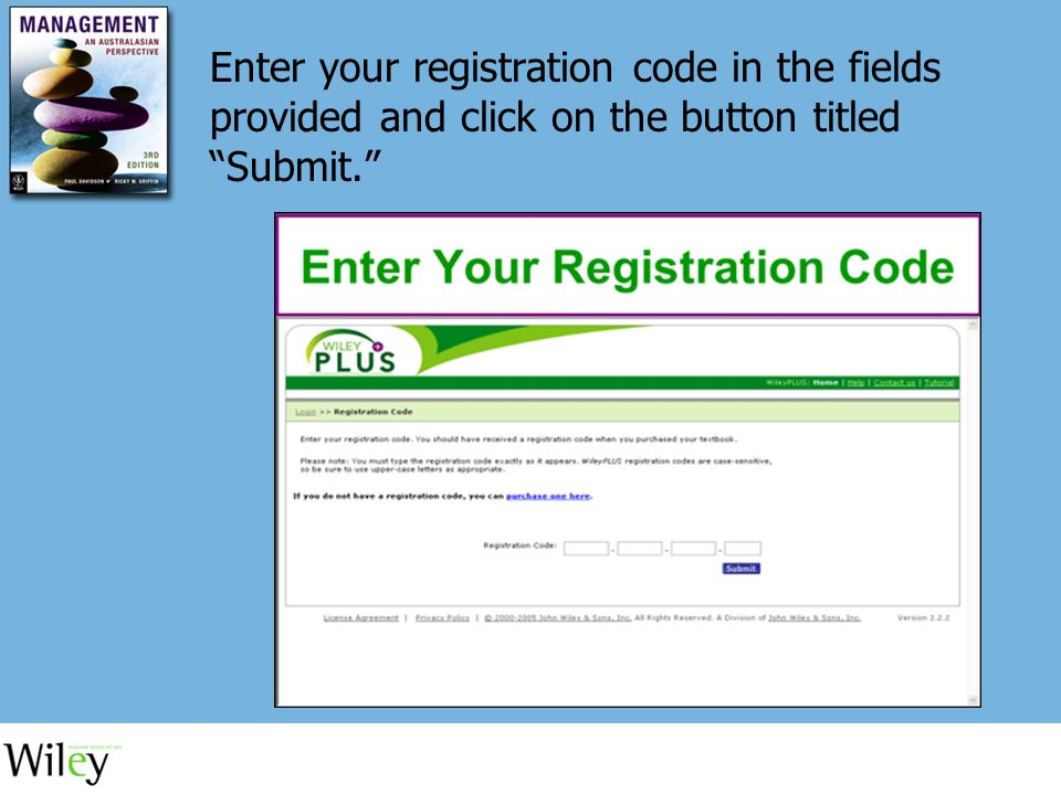 Enter your registration code in the fields provided and click on the button titled Submit.