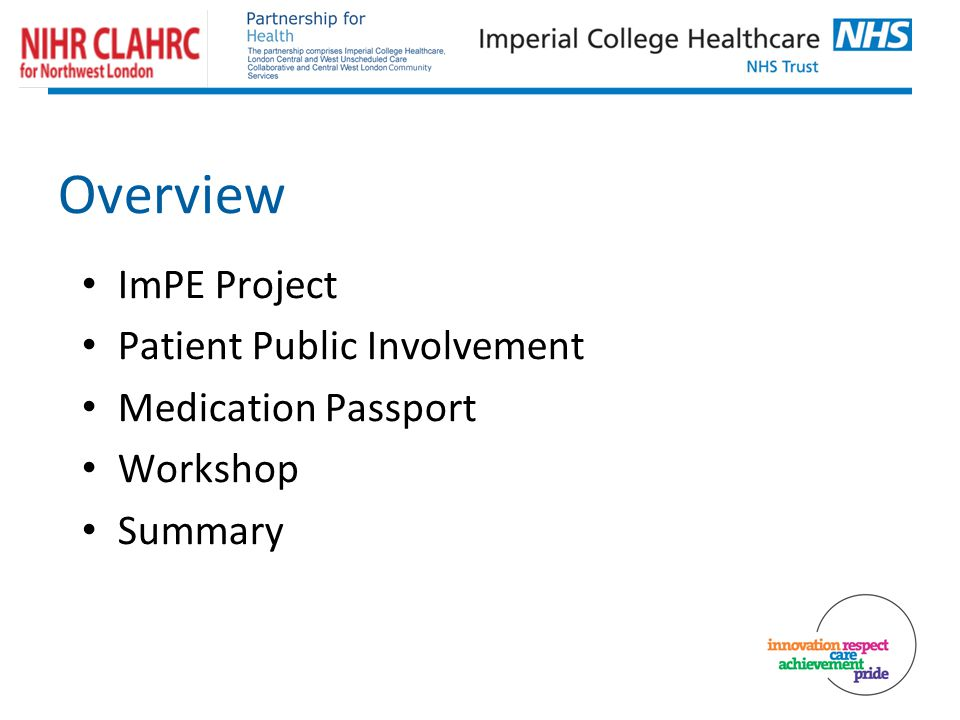 Overview ImPE Project Patient Public Involvement Medication Passport Workshop Summary