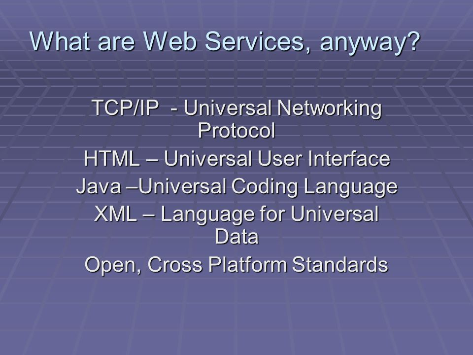 What are Web Services, anyway.