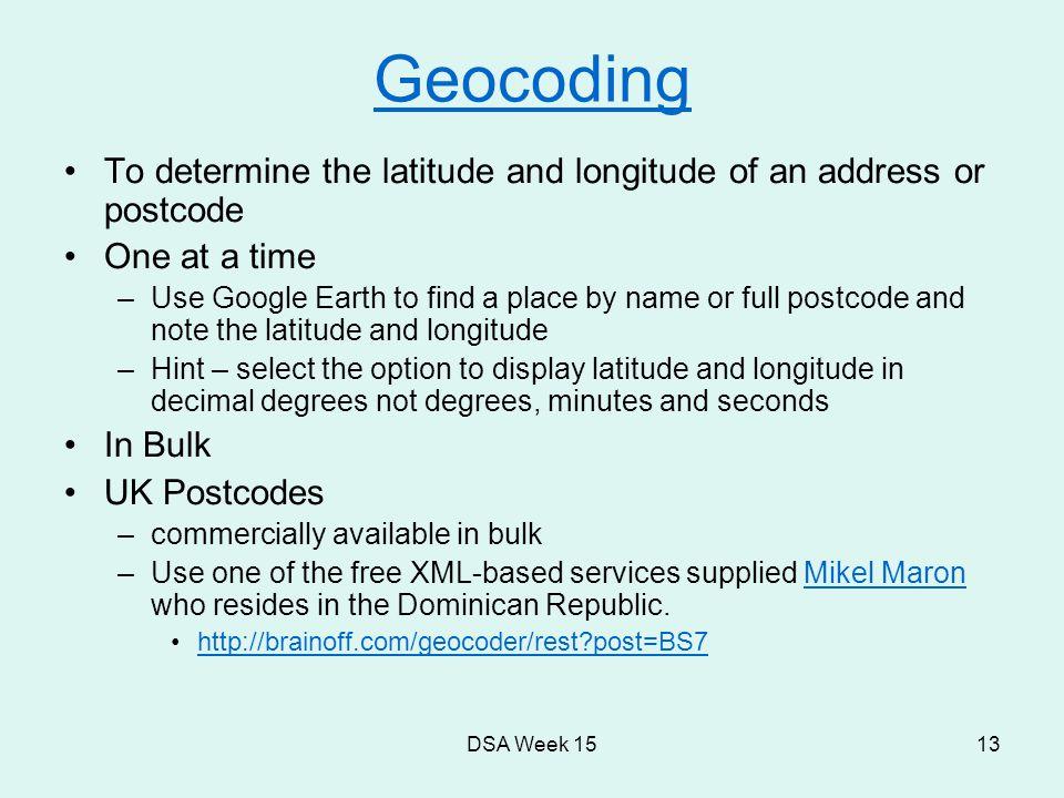 DSA Week 151 Mashups, Google Earth and Geo-coding  - ppt download