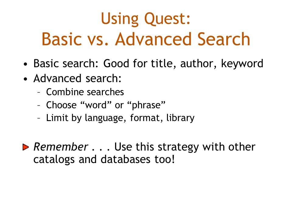 Using Quest: Basic vs.
