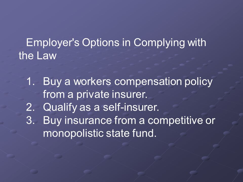 Employer s Options in Complying with the Law 1.