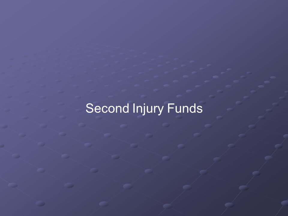 Second Injury Funds