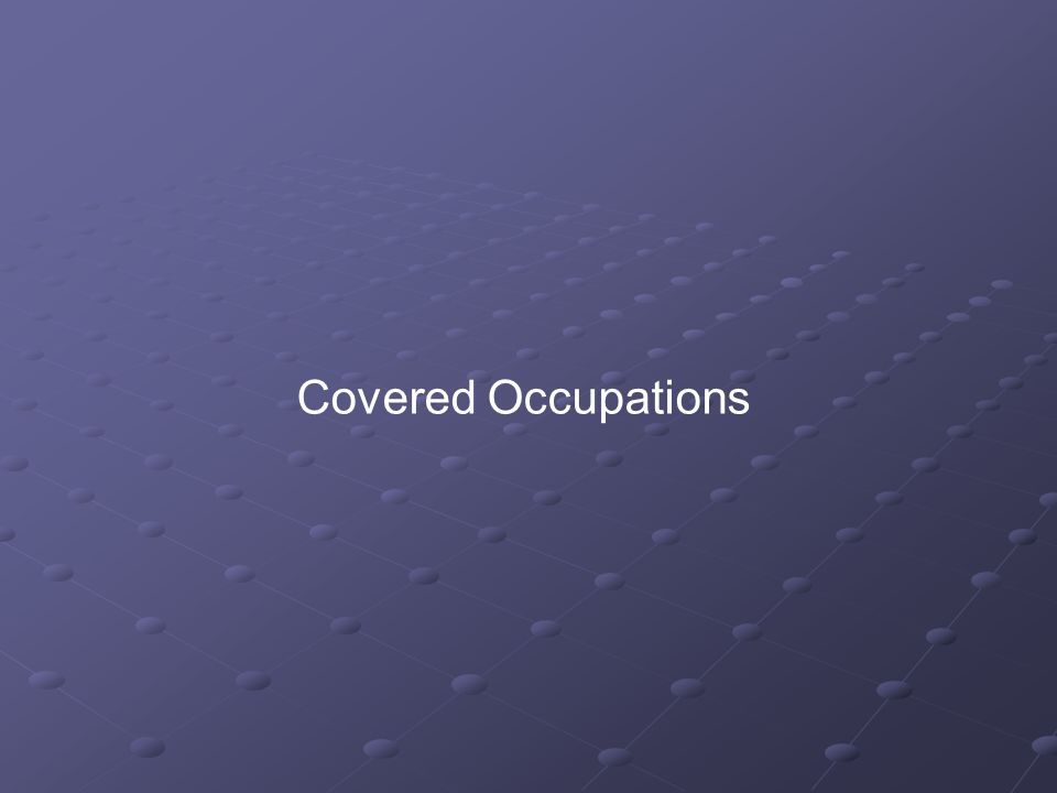 Covered Occupations
