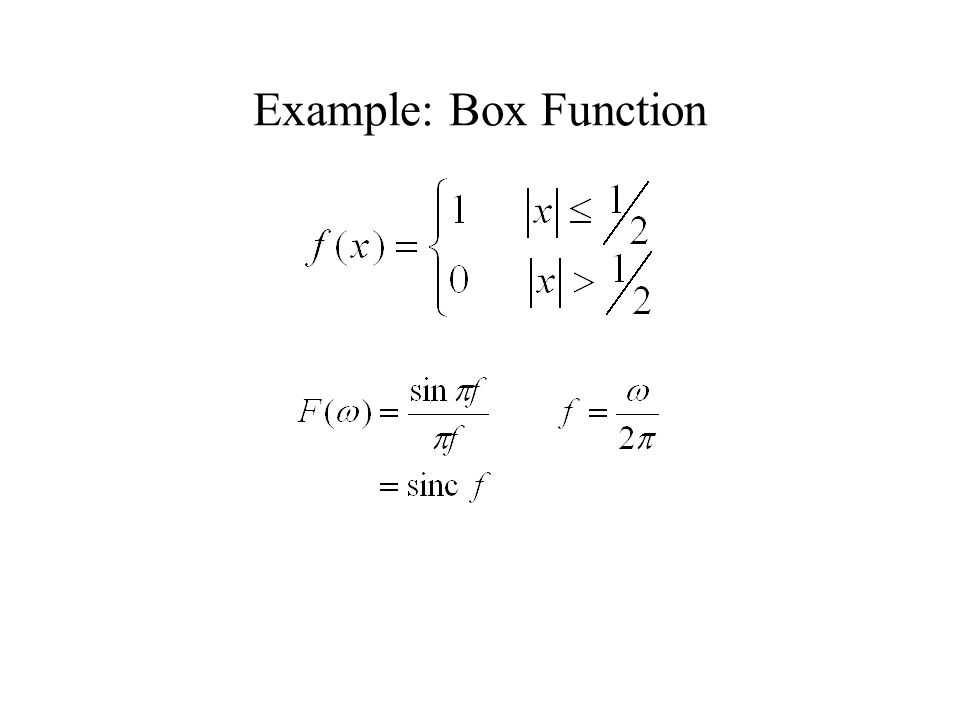 Example: Box Function