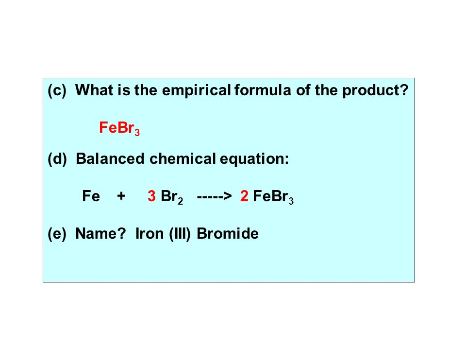 (c) What is the empirical formula of the product.