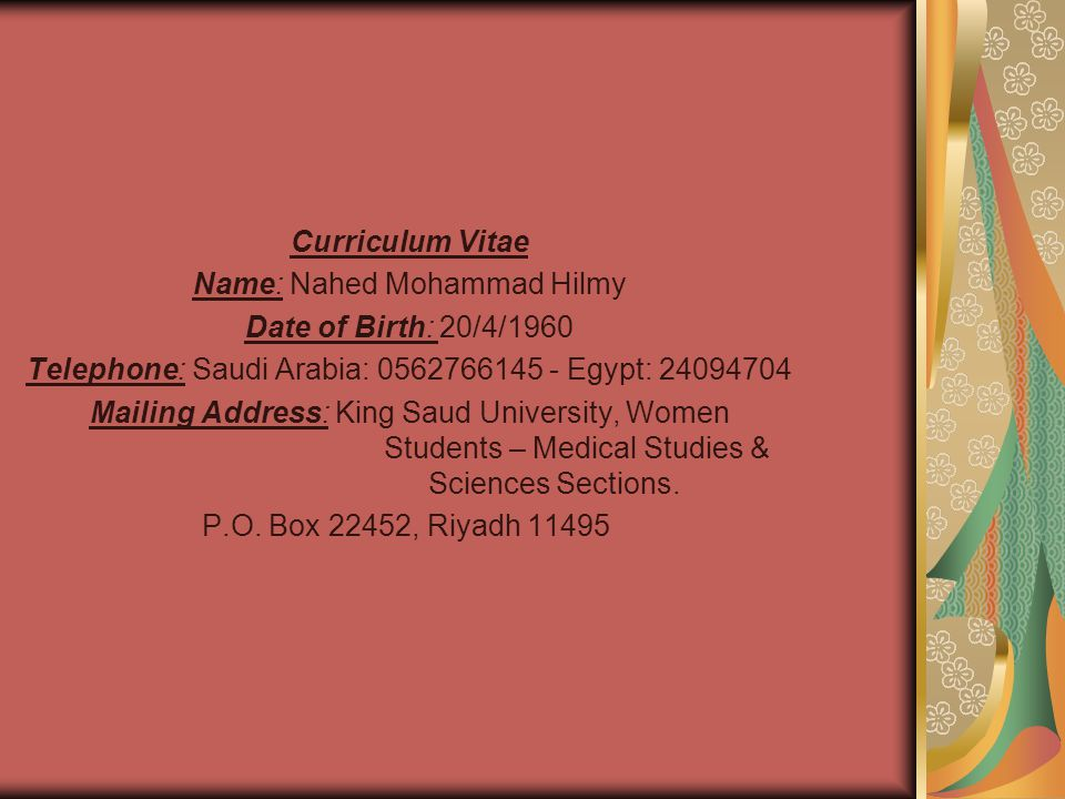Curriculum Vitae Name: Nahed Mohammad Hilmy Date of Birth: 20/4/1960