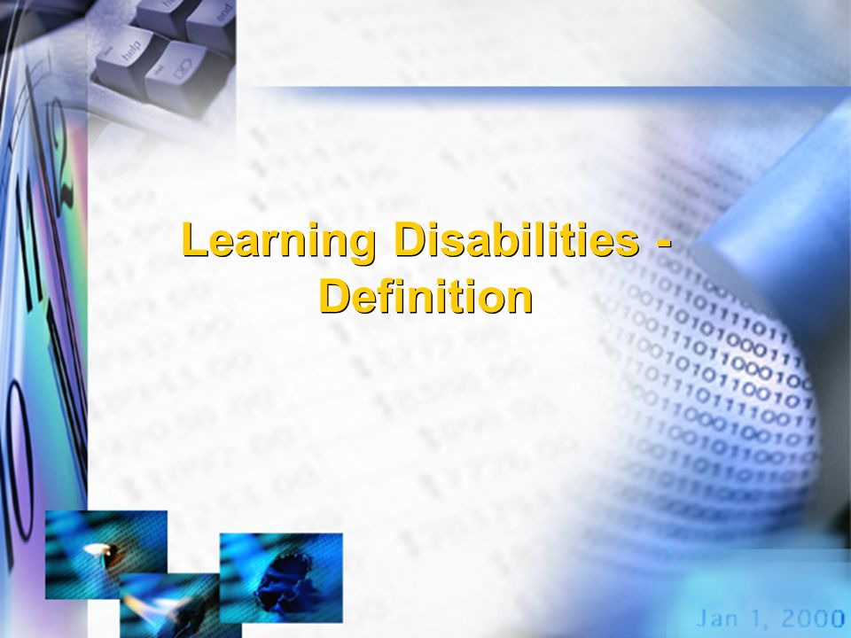 Learning Disabilities - Definition