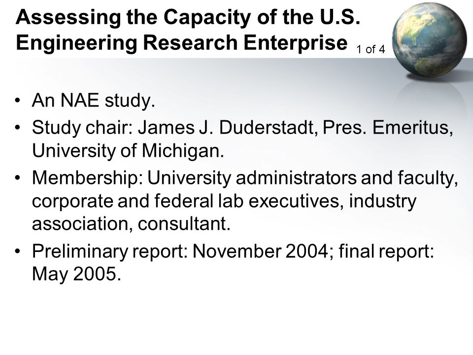 Assessing the Capacity of the U.S. Engineering Research Enterprise An NAE study.