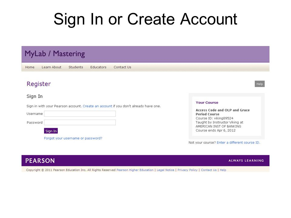 Sign In or Create Account Temporary Access Feature – CourseCompass and MyLab / Mastering New Design7