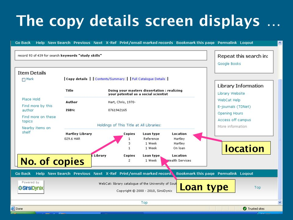 location The copy details screen displays … No. of copies Loan type
