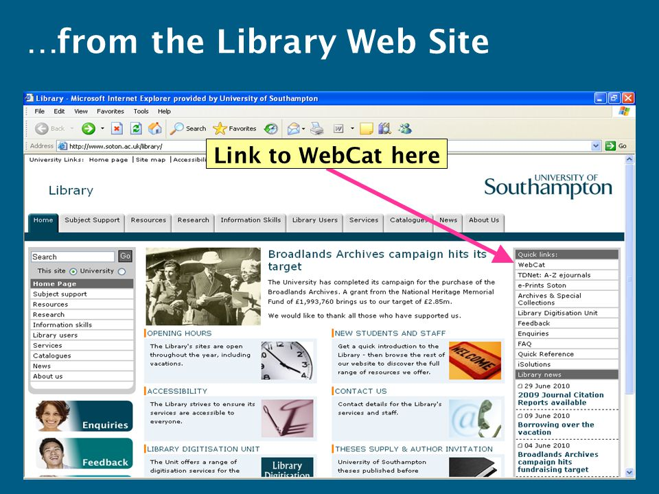 Link to WebCat here …from the Library Web Site