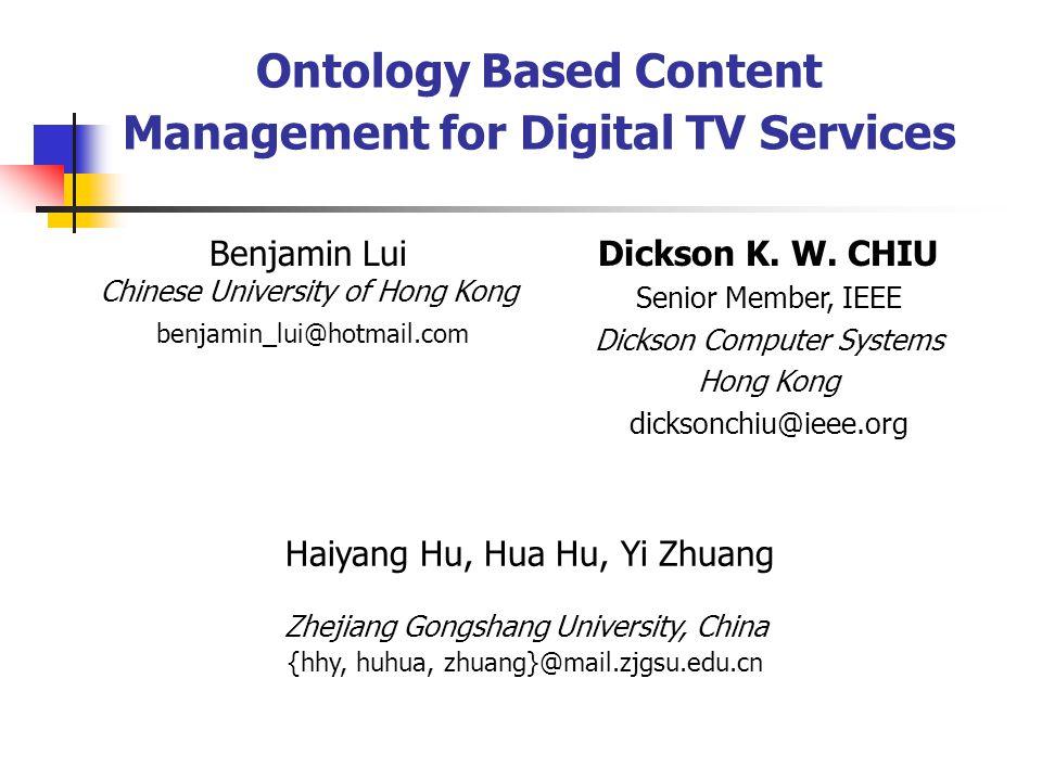 Ontology Based Content Management for Digital TV Services Benjamin