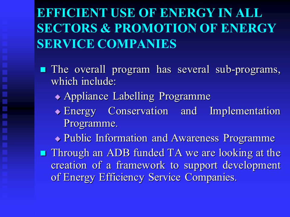 ENERGY SECURITY AND DEVELOPMENT PLANS Energy Energy Policy initially was captured in various Acts.