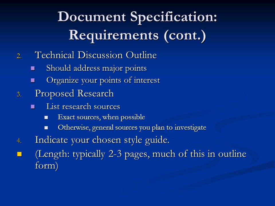 Document Specification: Requirements (cont.) 2.