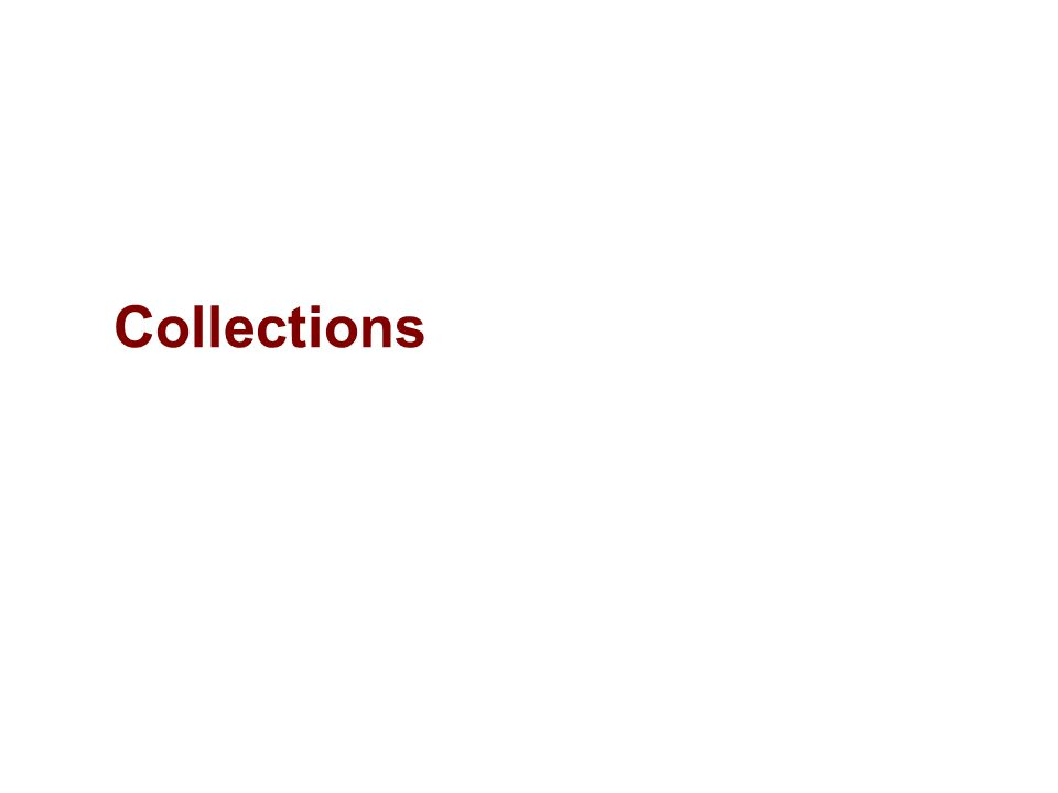 3288f72cbd9 Collections. 2 Objectives Explore collections in System.Collections ...
