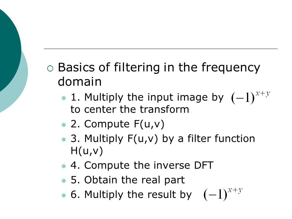  Basics of filtering in the frequency domain 1.