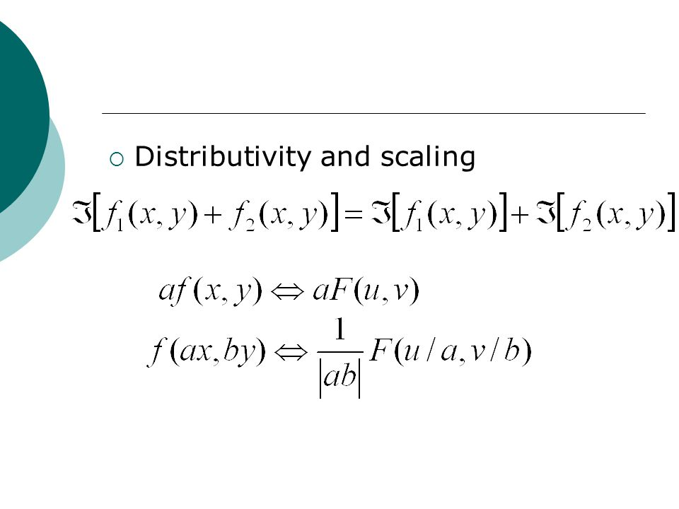  Distributivity and scaling