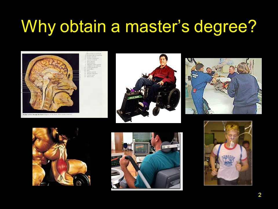 2 Why obtain a master's degree