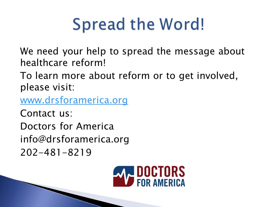 We need your help to spread the message about healthcare reform.