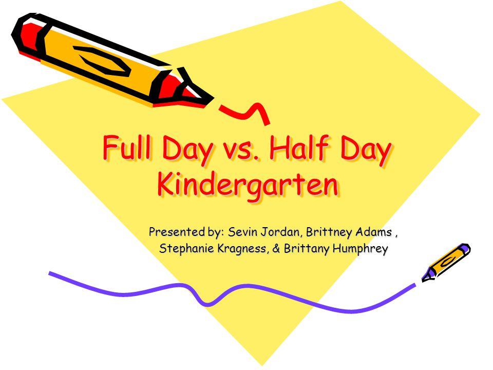 disadvantages of full day kindergarten