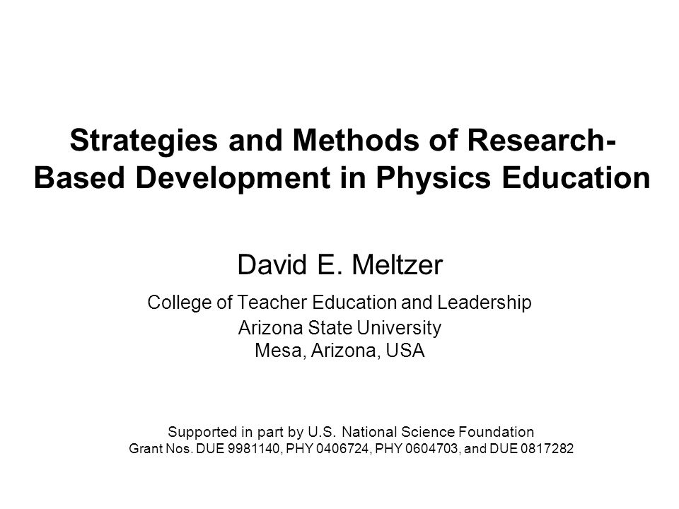 Strategies And Methods Of Research Based Development In Physics