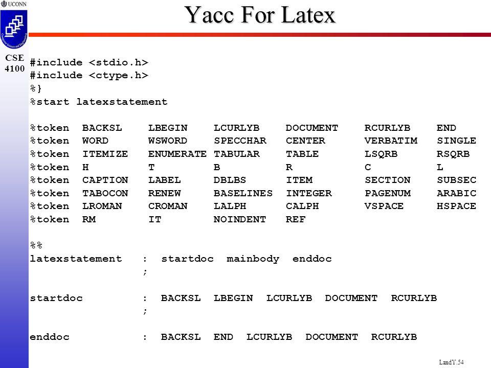 LandY 1 CSE 4100 Lex and Yacc Prof  Steven A  Demurjian