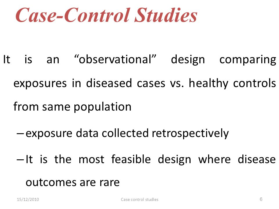 It is an observational design comparing exposures in diseased cases vs.