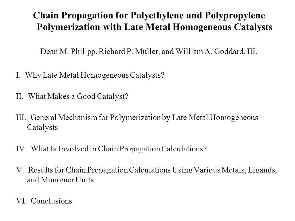 Chain Propagation for Polyethylene and Polypropylene