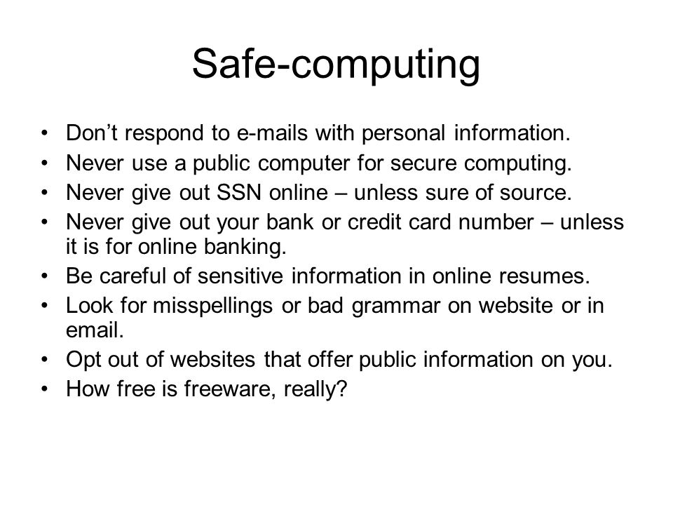 Safe-computing Don't respond to  s with personal information.