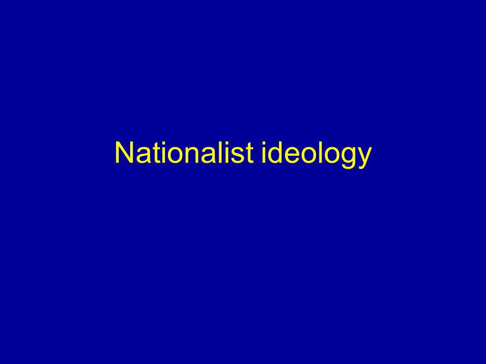 Nationalist ideology