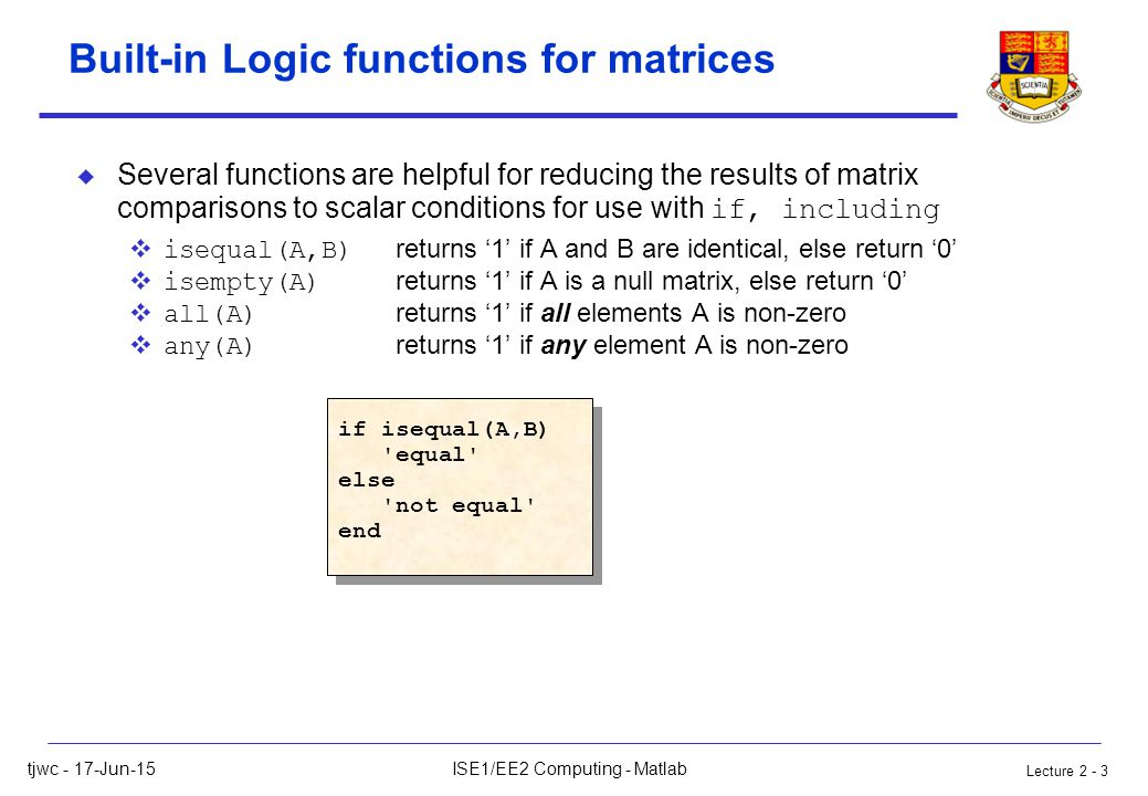 Lecture tjwc - 17-Jun-15ISE1/EE2 Computing - Matlab Matlab