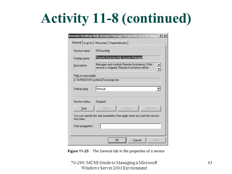 70-290: MCSE Guide to Managing a Microsoft Windows Server 2003 Environment 43 Activity 11-8 (continued)