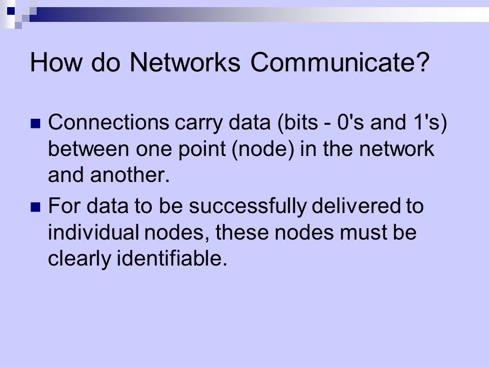 How do Networks Communicate.