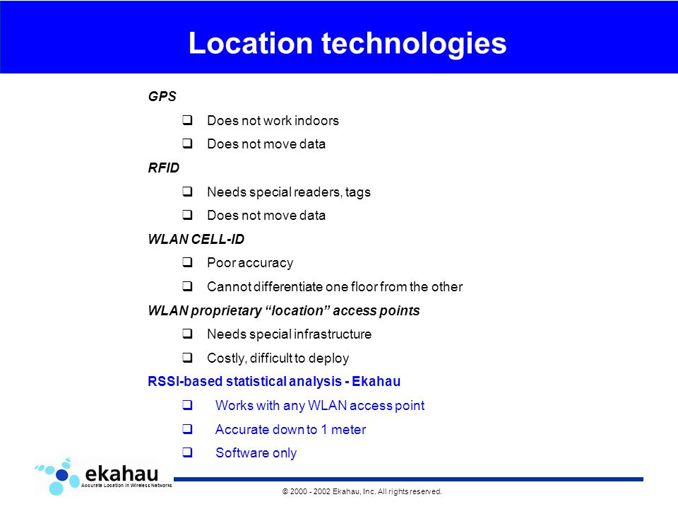 Accurate Location in Wireless Networks © Ekahau, Inc  All
