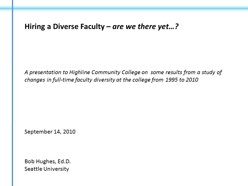 Hiring a Diverse Faculty – are we there yet….