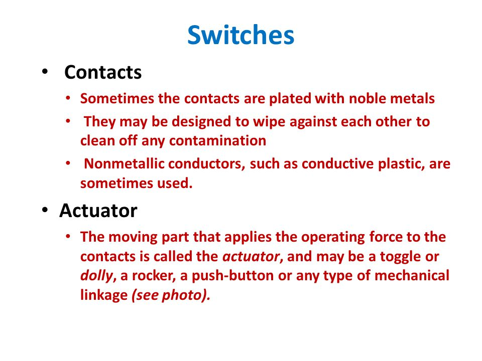 Slot Principles I Switches Buttons. Switches Overview Used in many ...