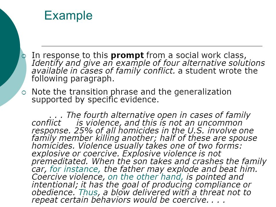 Example  In response to this prompt from a social work class, Identify and give an example of four alternative solutions available in cases of family conflict.