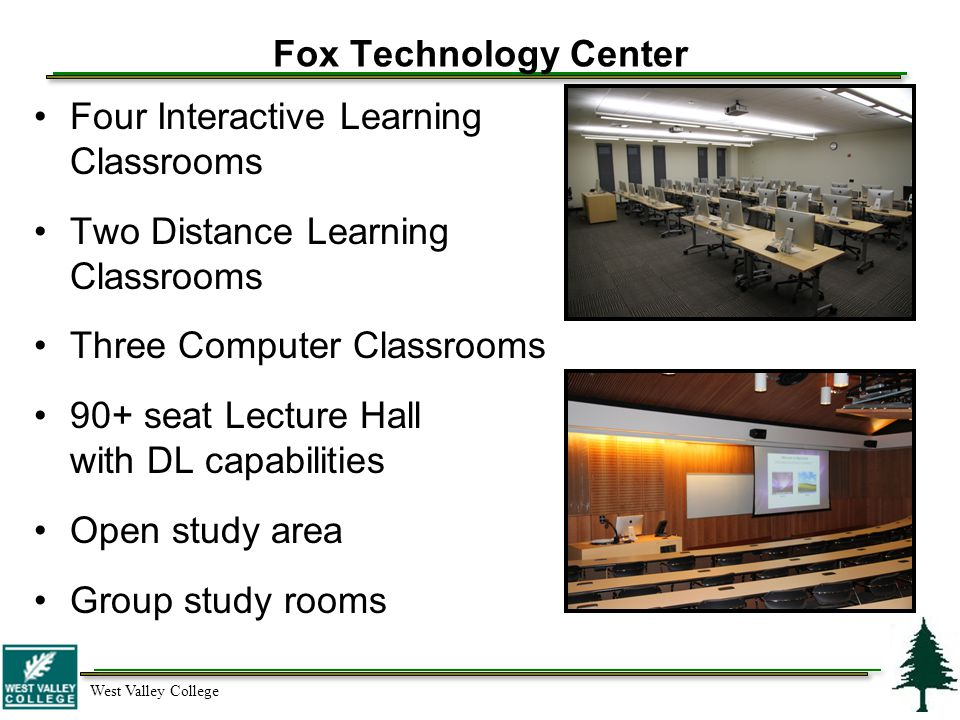 West Valley College West Valley College Educational Technology