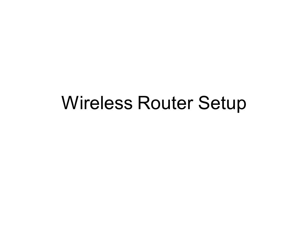 Wireless Router Setup. Internet Cable Internet Cable (Blue) Machine ...