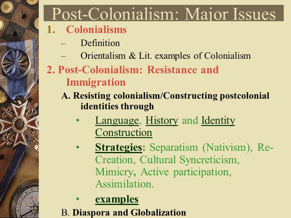 Post-Colonialisms (II) Strategies of Resistance  Post