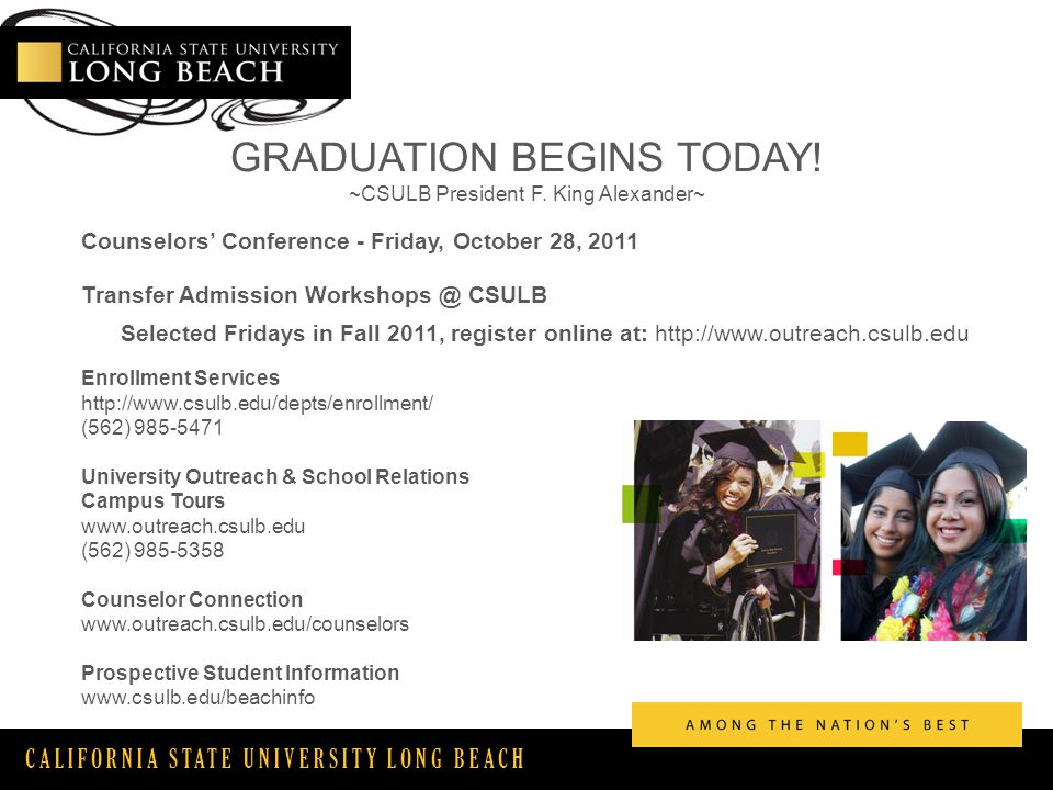 CALIFORNIA STATE UNIVERSITY LONG BEACH GRADUATION BEGINS TODAY.