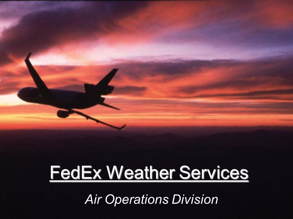 FedEx Weather Services Air Operations Division