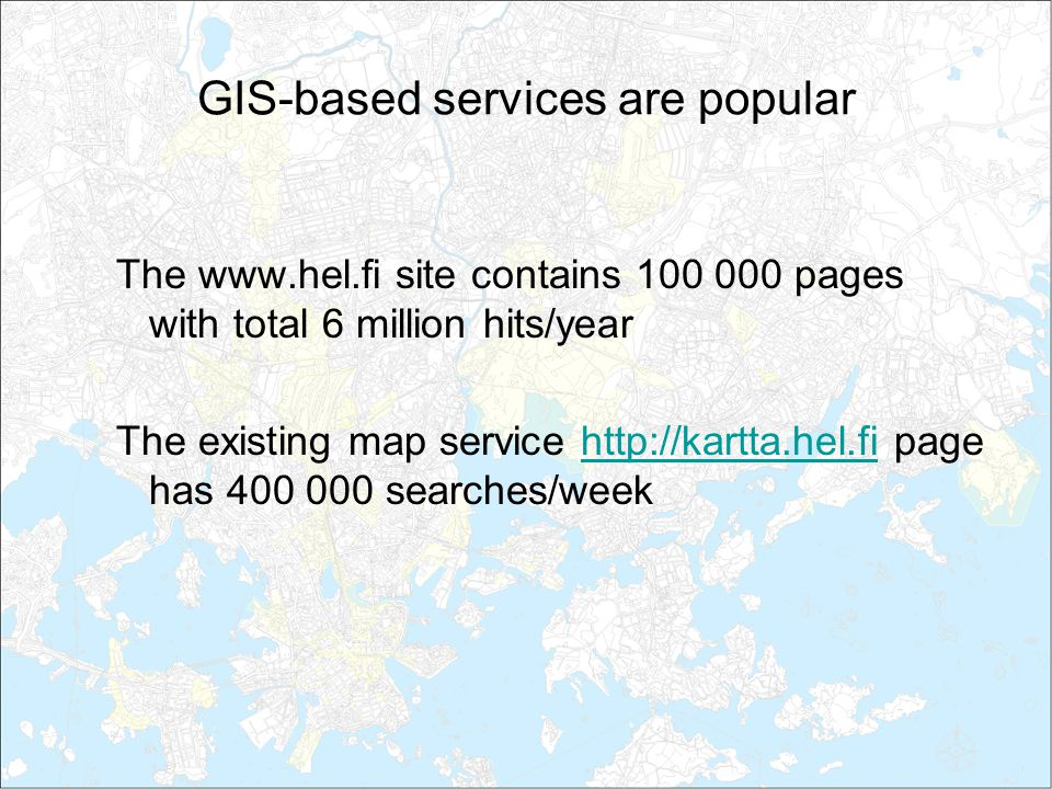 Developing Gis Based Citizen Services In The City Of Helsinki
